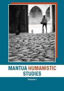 Mantua humanistic studies. Vol. 1 - copertina