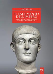 Antondemarirreguera.es Il fallimento dell'impero. Valente e lo Stato romano nel quarto secolo d.C. Image