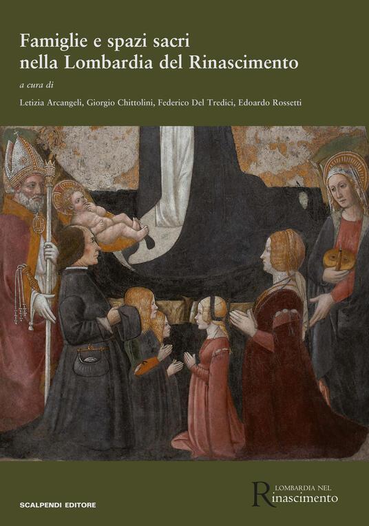 Famiglie e spazi sacri nella Lombardia del Rinascimento - copertina