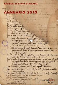 Listadelpopolo.it Annuario dell'archivio di Stato di Milano. Ediz. multilingue Image
