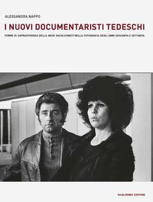 Festivalshakespeare.it I nuovi documentaristi tedeschi. Forme di sopravvivenza della «Neue Sachlichkeit» nella fotografia degli anni Sessanta e Settanta Image