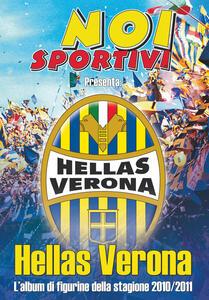 Hellas Verona. L'album di figurine della stagione 2010/2011
