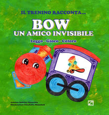 Bow un amico invisibile. Leggo, gioco, coloro - Sabrina Ginocchio - copertina