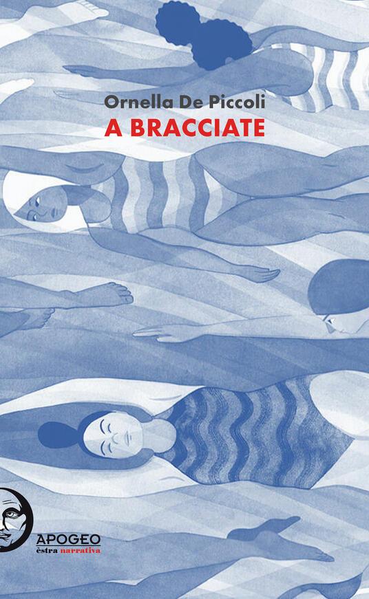 A bracciate - Ornella De Piccoli - copertina
