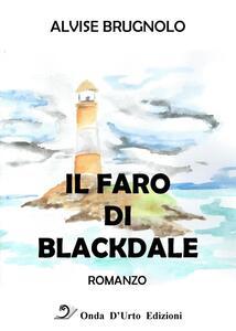Il faro di Blackdale - Alvise Brugnolo - copertina