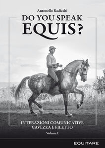 Do you speak equis? Interazioni comunicative cavezza filetto