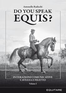 Do you speak equis? Interazioni comunicative cavezza filetto