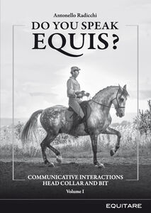 Do you speak equis? Communicative interactions head collarand bit