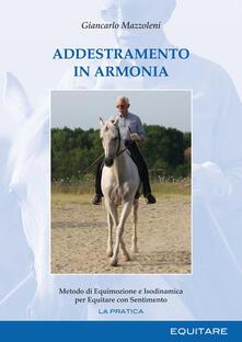 Addestramento in armonia. Metodo di equimozione e isodinamica per equitare con sentimento.pdf