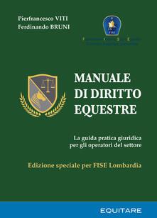 Camfeed.it Manuale di diritto equestre. La guida pratica giuridica per gli operatori del settore. Ediz. speciale Image