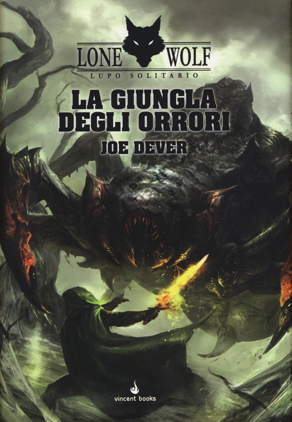 La giungla degli orrori. Lupo Solitario. Serie MagnaKai. Vol. 8