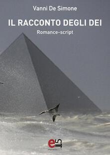Il racconto degli Dei - Vanni De Simone - copertina
