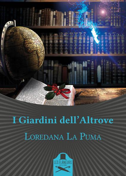 I giardini dell'altrove - Loredana La Puma - copertina
