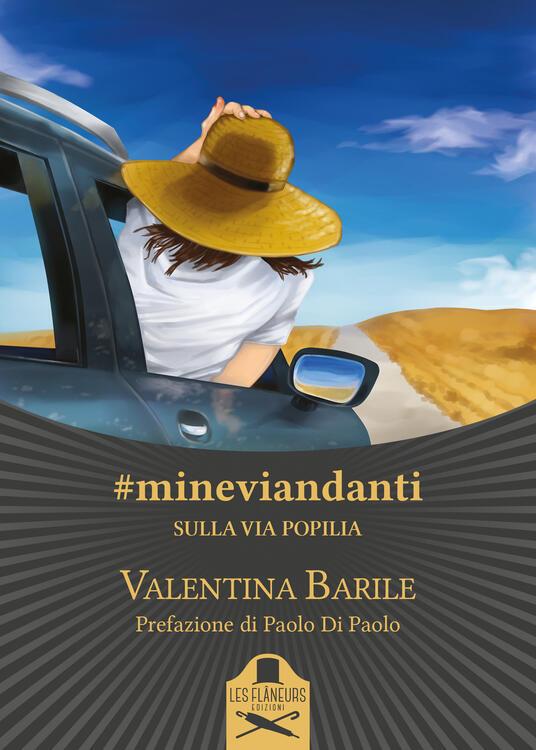 #mineviandanti. Sulla Via Popilia - Valentina Barile - copertina