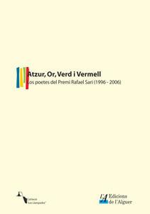 Atzur, Or, Verd i Vermell. Los poetes del premi «Rafael Sari» (1996-2006)