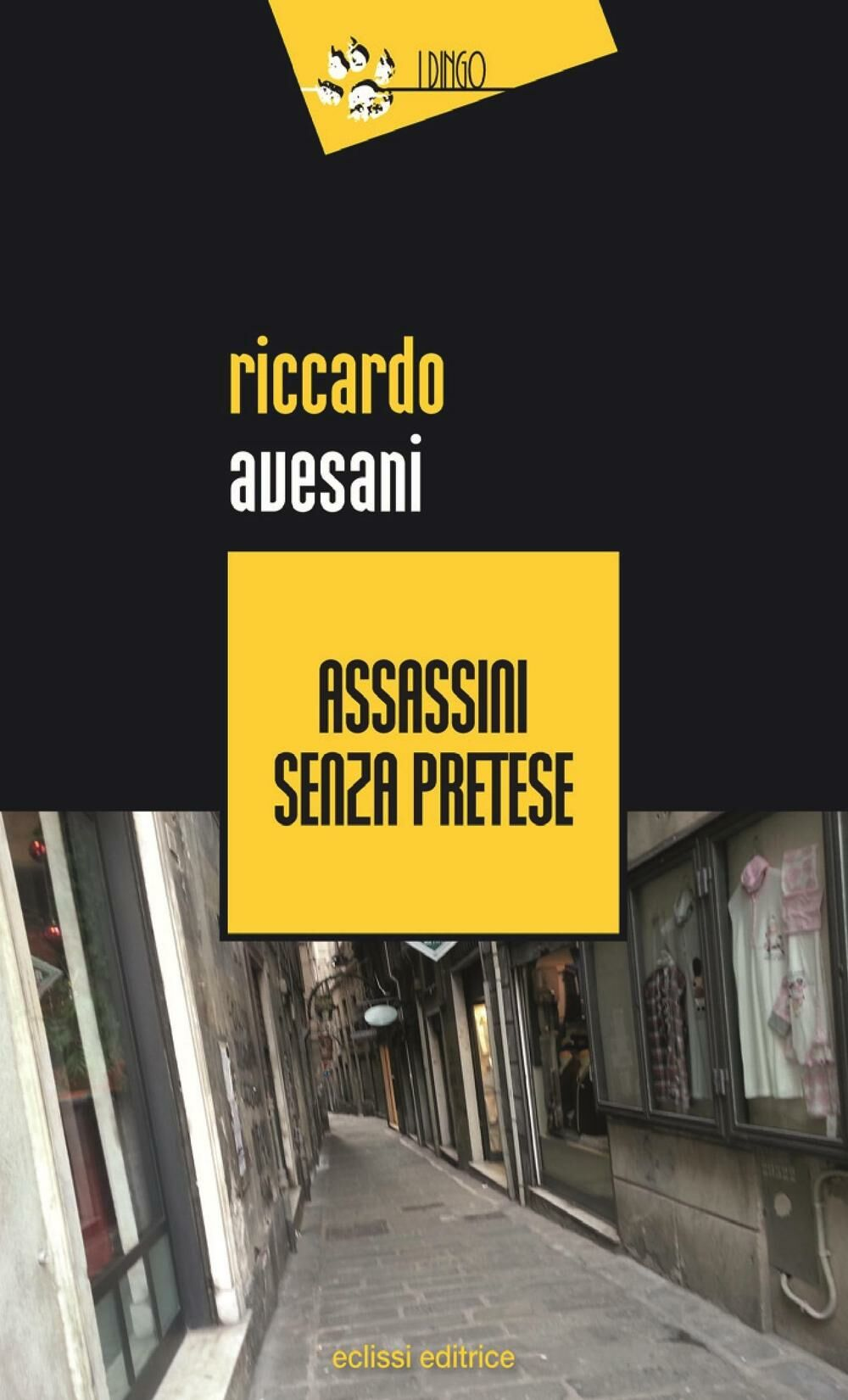 Assassini senza pretese