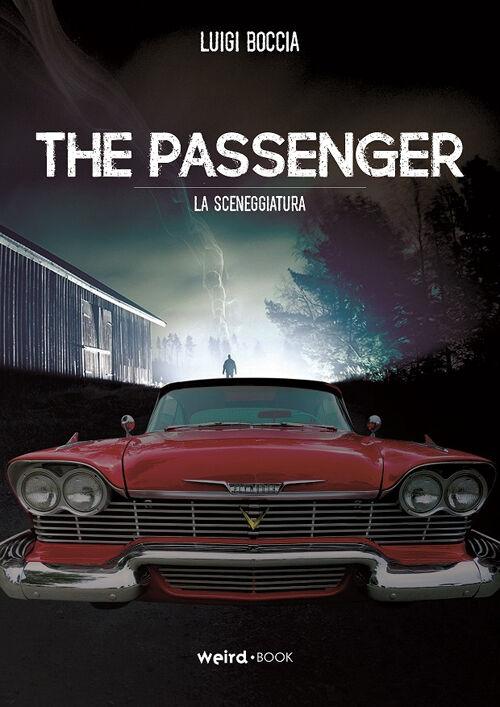 The passenger (La sceneggiatura)