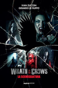 Wrath of the crows (la sceneggiatura)