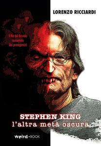 Stephen King, l'altra metà oscura