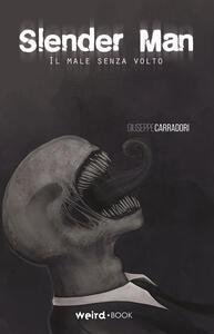 Slender Man. Il male senza volto