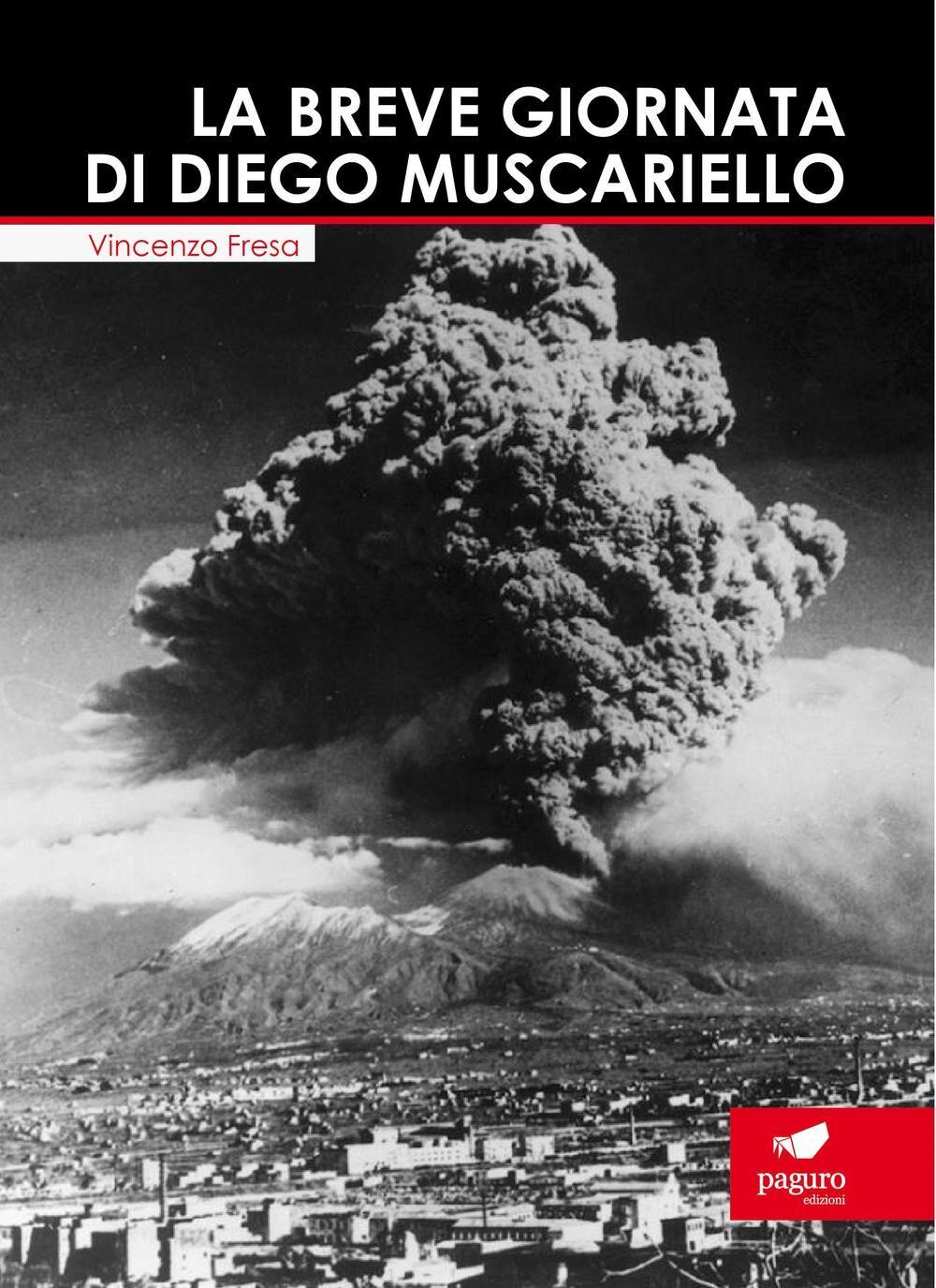 La breve giornata di Diego Muscariello