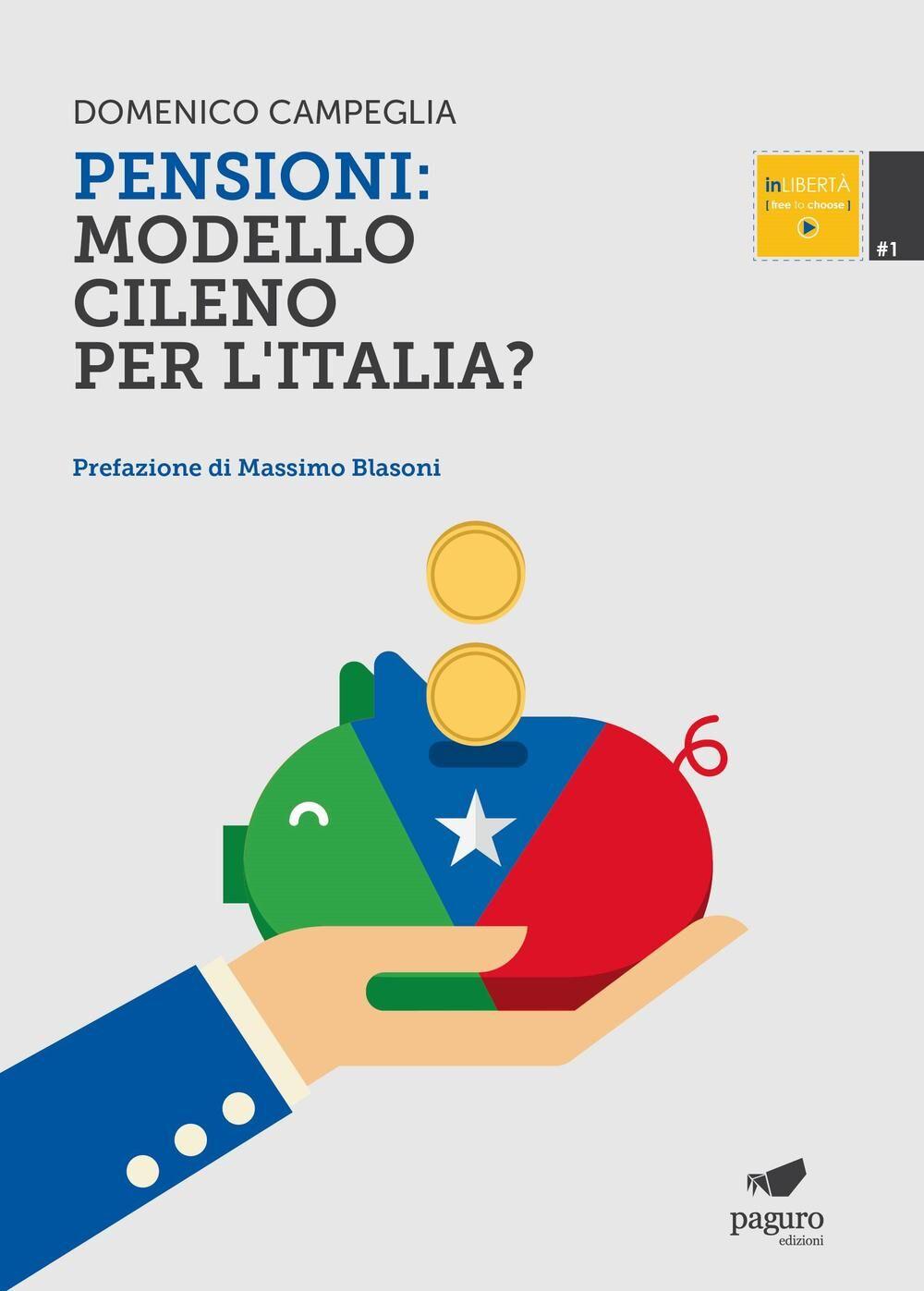 Pensioni. Modello cileno per l'Italia?