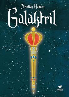 Vitalitart.it Galaktrìl. Lo scettro del potere cosmico. Con Segnalibro Image