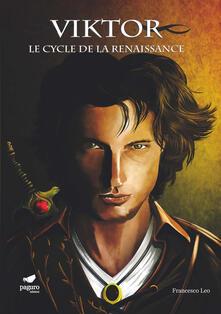 Viktor. Le cycle de la renaissance. Ediz. italiana e francese. Con Segnalibro.pdf