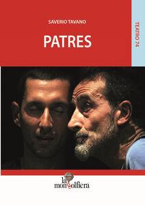 Patres-Fathers. Ediz. italiana, calabrese e inglese