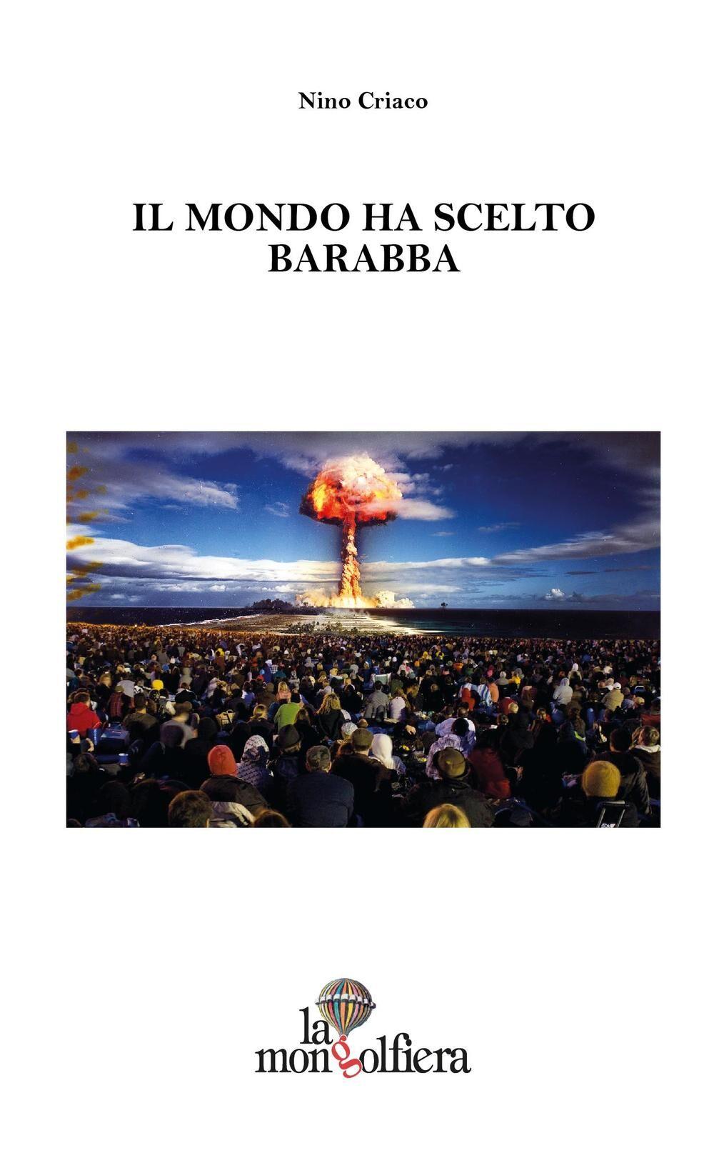 Il mondo ha scelto Barabba