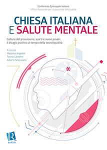 Chiesa italiana e salute mentale. Cultura del provvisorio, scarti e nuovi poveri: il disagio psichico al tempo della tecnoliquidità