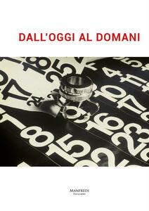 Libro Dall'oggi al domani. Ediz. multilingue Antonella Sbrilli , M. Grazia Tolomeo