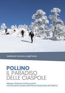 Steamcon.it Pollino il paradiso delle ciaspole. Mappe, itinerari ed escursioni nel versante lucano del Parco Nazionale del Pollino Image