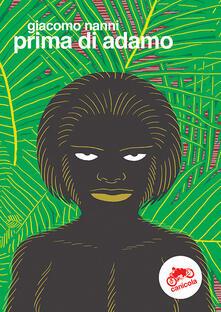 Prima di Adamo. Ediz. multilingue.pdf