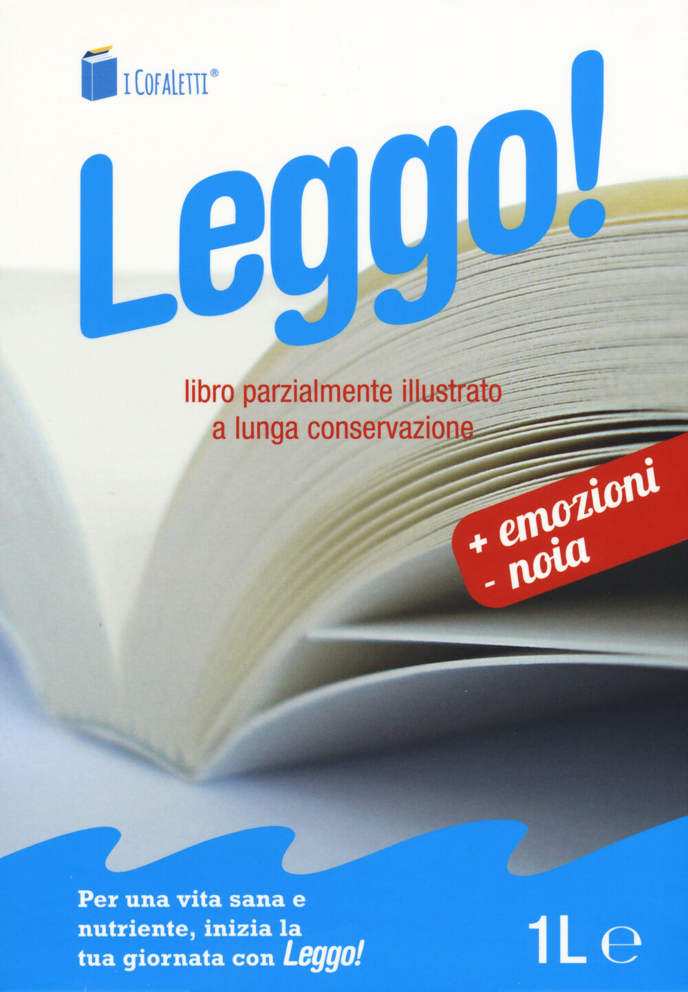 Leggo! Libro intero parzialmente illustrato. A lunga conservazione: Amore e ginnastica