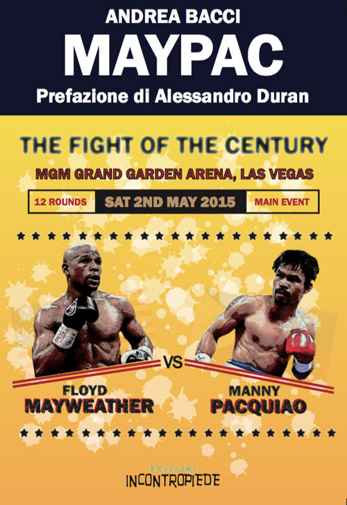Maypac. The fight of the century