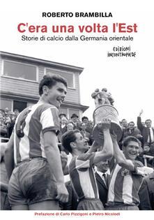Lpgcsostenible.es C'era una volta l'Est. Storie di calcio dalla Germania orientale Image