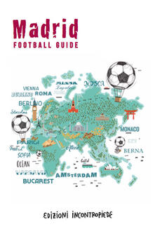 Winniearcher.com Madrid football guide. Ediz. italiana Image
