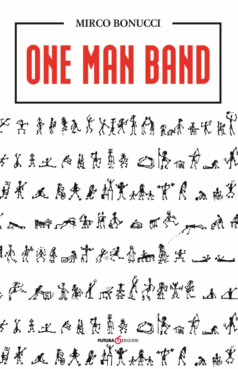 One man band. Ediz. italiana