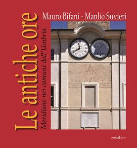 Le antiche ore. Meridiane nei comuni dell'Umbria