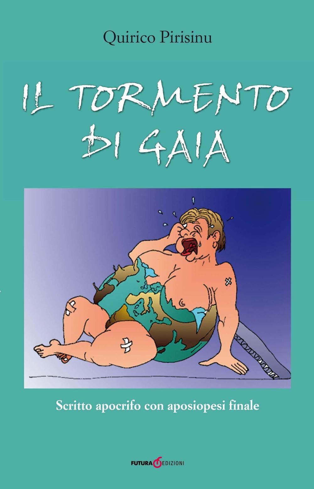Il tormento di Gaia. Scritto apocrifo con aposiopesi finale