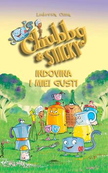 Cefalufilmfestival.it Indovina i miei gusti. Chubby & Sticky Image