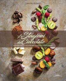 Capturtokyoedition.it Le stagioni del cioccolato. Ricette dolci e salate per gustarlo tutto l'anno Image