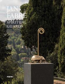 Rallydeicolliscaligeri.it Jan Fabre. Spiritual guards. Ediz. illustrata Image