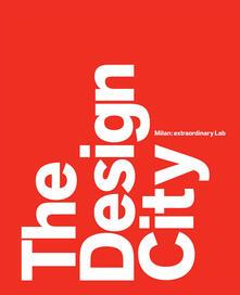Ilmeglio-delweb.it The design city. Milan: extraordinary Lab Image