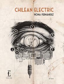 Chilean electric - Nona Fernández - copertina