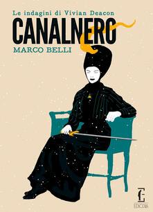 Canalnero. Le indagini di Vivian Deacon - Marco Belli - copertina