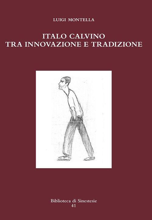 Italo Calvino tra innovazione e tradizione
