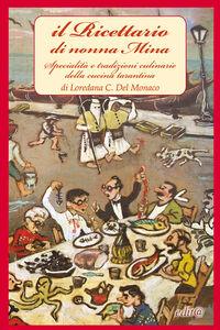 Il ricettario di nonna Mina. Specialità e tradizioni culinarie della cucina tarantina