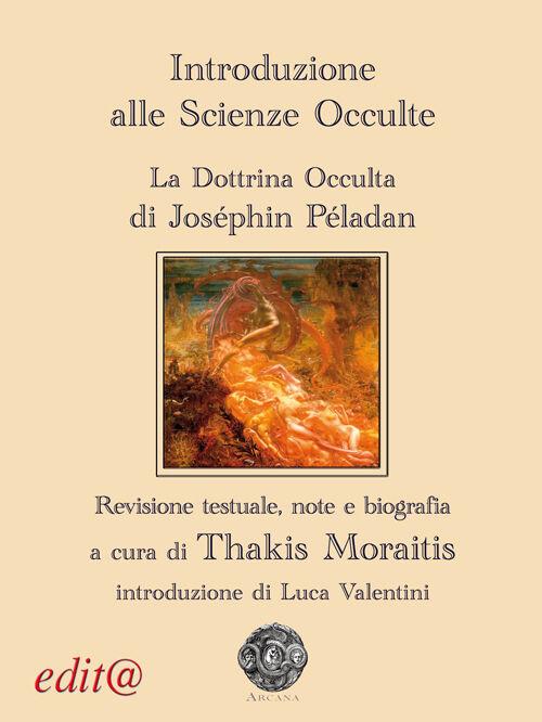Introduzione alle scienze occulte. La dottrina occulta